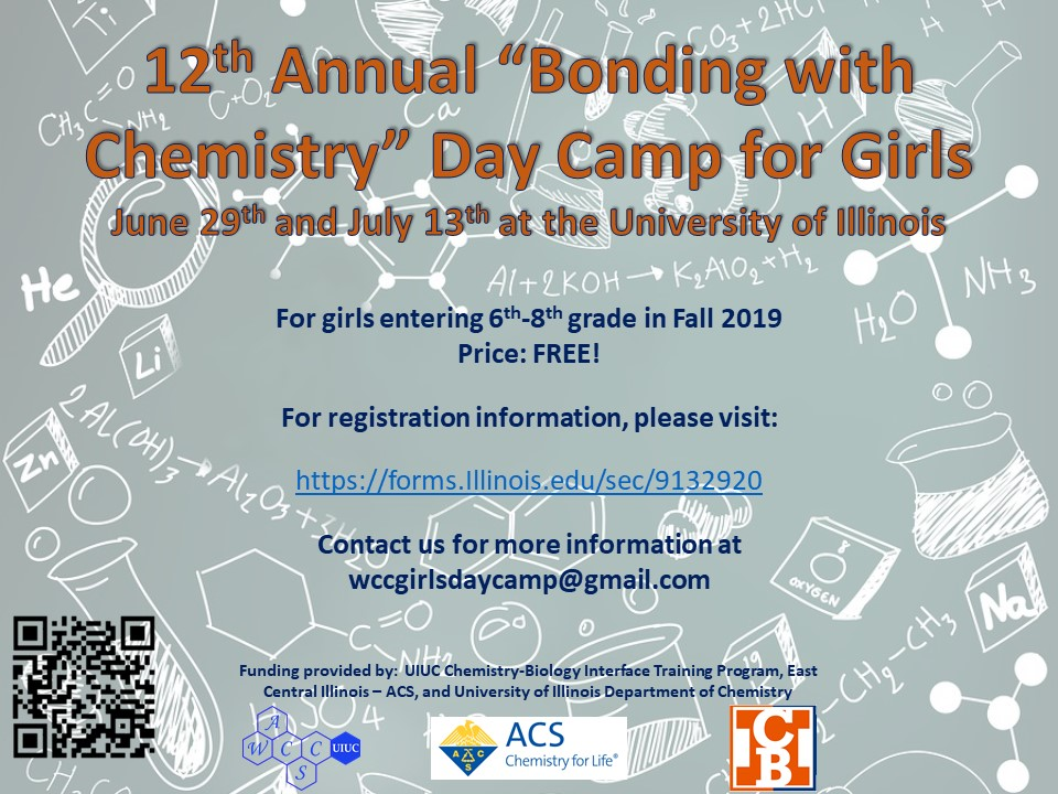 "12th annual ""Bonding with Chemistry"" Day Camp for Girls. June 29 & July 13. To register visit forms.illinois.edu/sec/913920. For information email wccgirlsdaycamp@gmail.com"