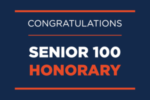 Graphic that says Congratulations Senior 100 Honorary