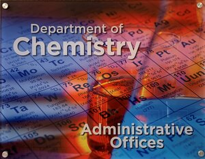 Picture of the Department of Chemistry Administrative Office sign