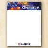 "4.25"" x 5.5"" notepad with Department of Chemistry header and block ""I"" and Illinois word-mark at the bottom. All printed in full color."